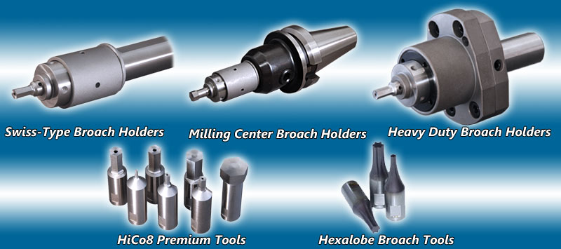 production rotary broaching tools for all machines